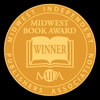 Winner: Midwest Book Award 2012 Best Mystery/Thriller of the Year